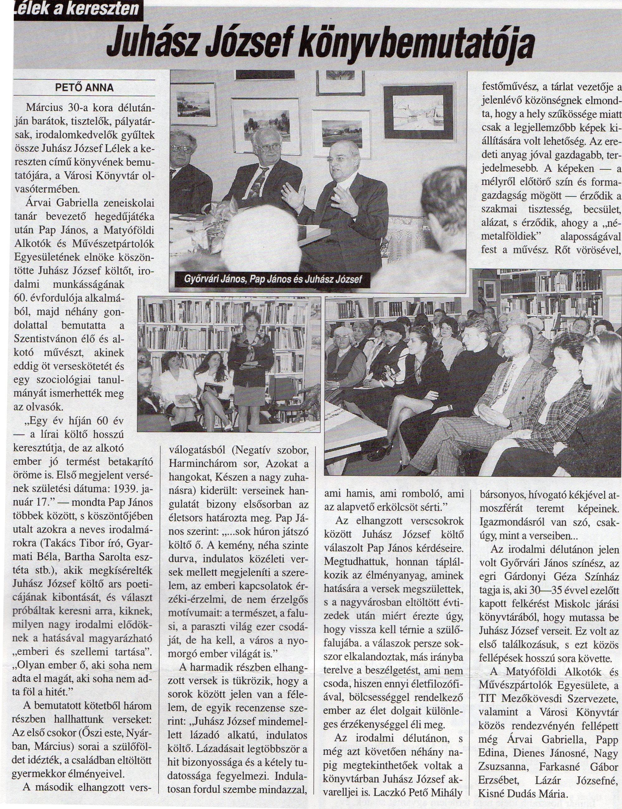 Lélek a kereszten Juhász József könyvbemutatója 1998 április 15.