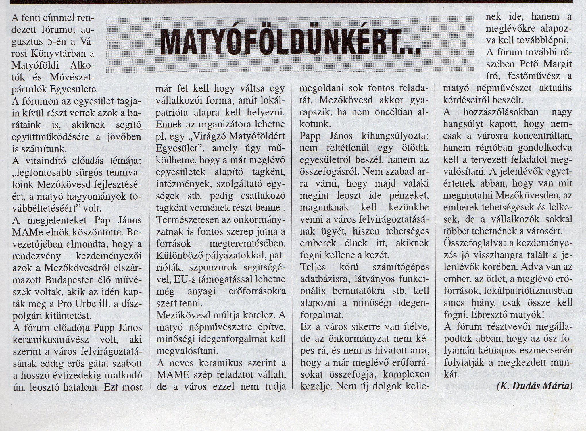 Matyóföldünkért fórum1998. augusztus 17.